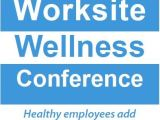 2015 Worksite Wellness Conference